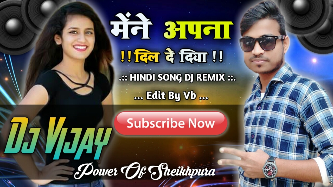 Maine Apna Dil De Diya Is Pagal Diwaane Ko Hindi Song Dj Vijay Mix.mp3
