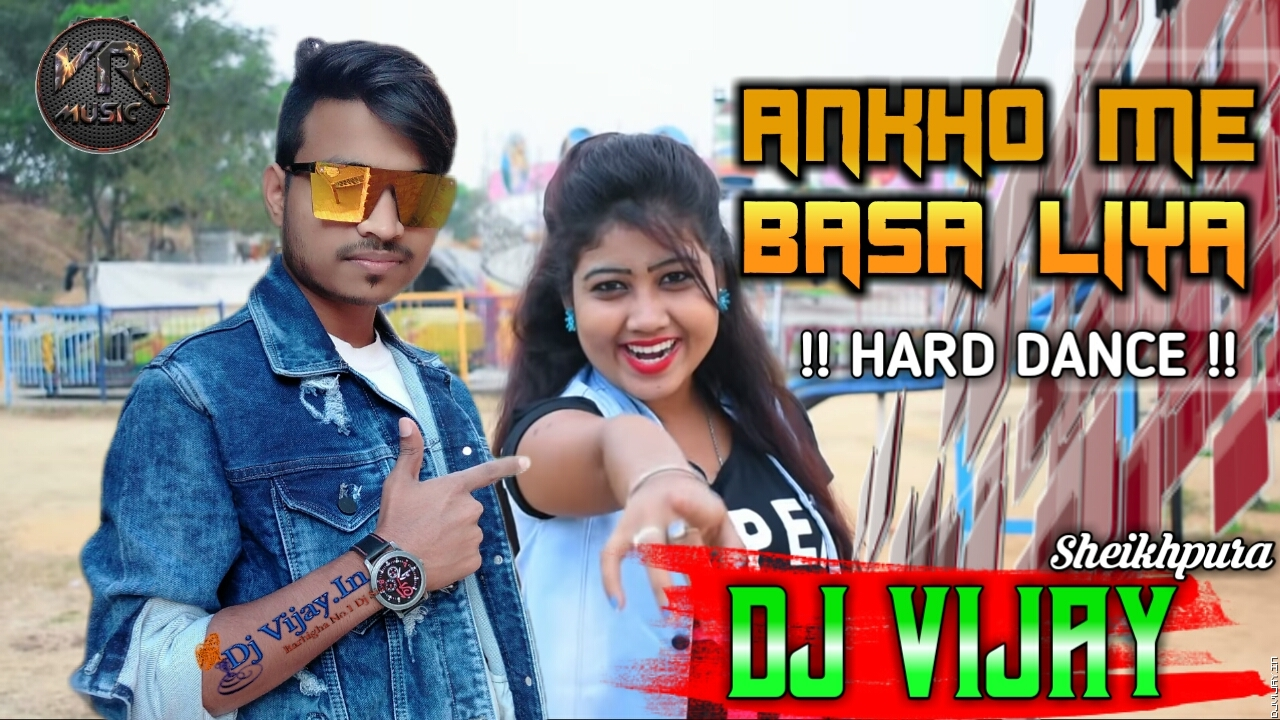Tujhe Aankho Me Basa Liya Romantic Song Mix Dj Vijay.mp3
